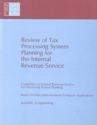 Review of Tax Processing System Planning for the Internal Revenue Service