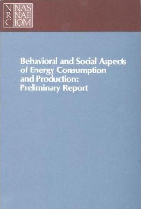 Behavioral and Social Aspects of Energy Consumption and Production