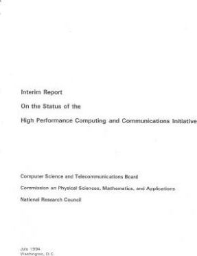 Interim Report on the Status of the High Performance Computing and Communications Initiative