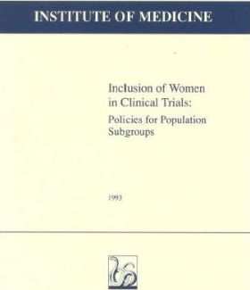 Inclusion of Women in Clinical Trials
