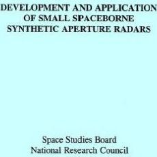 Development and Application of Small Spaceborne Synthetic Aperture Radars