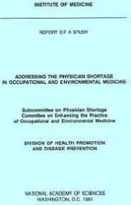 Addressing the Physician Shortage in Occupational and Environmental Medicine