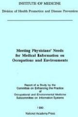 Meeting Physicians' Needs for Medical Information on Occupations and Environments