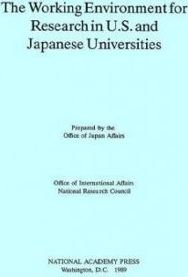 The Working Environment for Research in U.S. and Japanese Universities