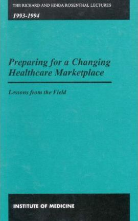 Preparing for a Changing Healthcare Marketplace