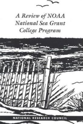 A Review of the Noaa National Sea Grant College Program