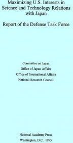 Maximizing U.S. Interests in Science and Technology Relations with Japan