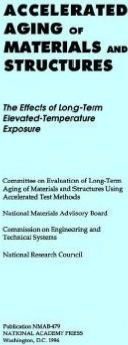 Accelerated Aging of Materials and Structures