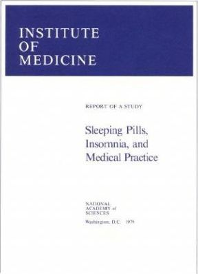 Sleeping Pills, Insomnia, and Medical Practice