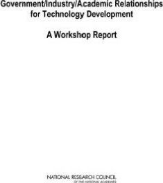 Government/Industry/Academic Relationships for Technology Development
