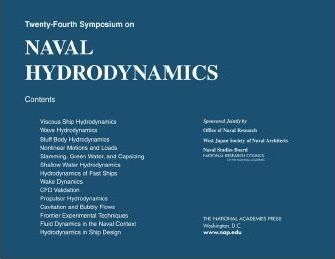 Twenty-Fourth Symposium on Naval Hydrodynamics