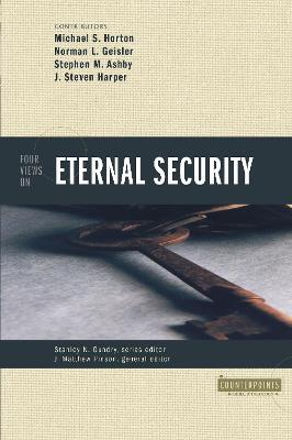 Four Views on Eternal Security