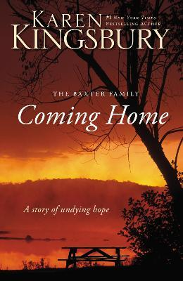 Coming Home : A Story of Undying Hope