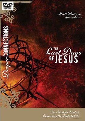 The Last Days of Jesus: Leader's Guide