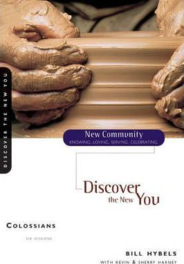 Colossians: Session 1, A New Look at the Church