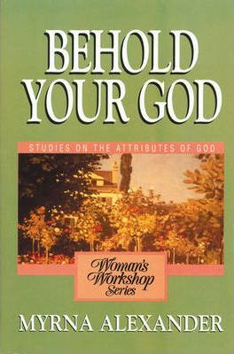 Behold Your God: Session 13: Praise the Lord