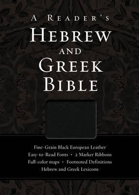 A Reader's Hebrew and Greek Bible