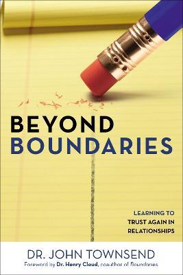 Beyond Boundaries : Learning to Trust Again in Relationships
