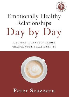 Emotionally Healthy Relationships Day by Day