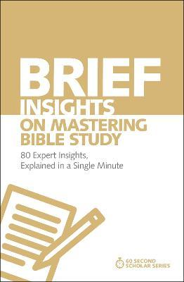 Brief Insights on Mastering Bible Study : Michael S  Heiser