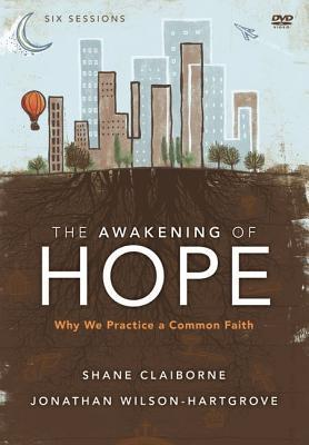 The Awakening of Hope Pack  Why We Practice a Common Faith