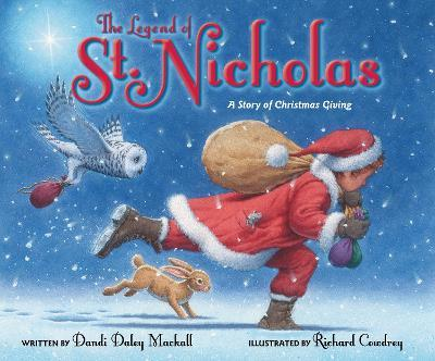 The Legend of St. Nicholas : A Story of Christmas Giving