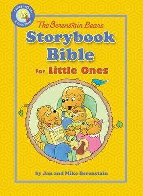 The Berenstain Bears Storybook Bible for Little Ones