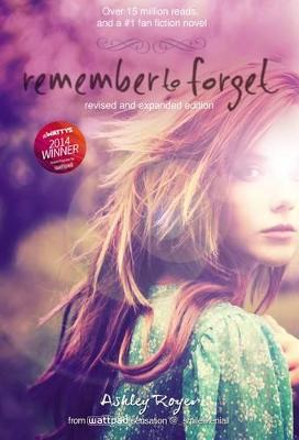 Remember to Forget, Revised and Expanded Edition