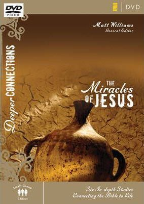 The Miracles of Jesus, Session 4