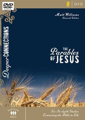 The Parables of Jesus, Session 3