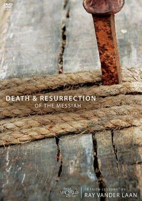 Death and Resurrection of the Messiah Session 3