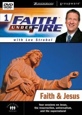 Faith Under Fire(tm) 1: Faith & Jesus, Session 1