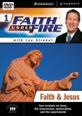 Faith Under Fire(tm) 1: Faith & Jesus, Session 2