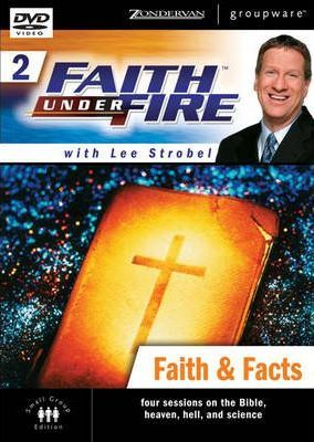 Faith Under Fire(tm) 2: Faith & Facts, Session 4