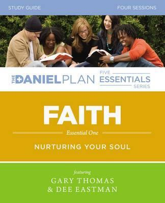 Faith Study Guide : Nurturing Your Soul