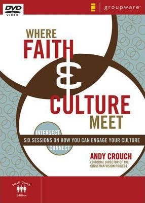 Where Faith and Culture Meet, Session 4