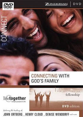 Connecting with God's Family; Session 6