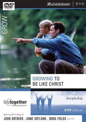 Growing to Be Like Christ