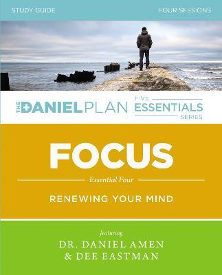 Focus Study Guide : Renewing Your Mind