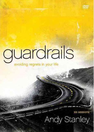 Guardrails Video Study  Avoiding Regrets in Your Life