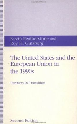The United States and the European Union in the 1990s