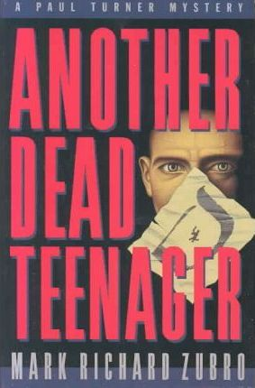 Another Dead Teenager  A Paul Turner Mystery