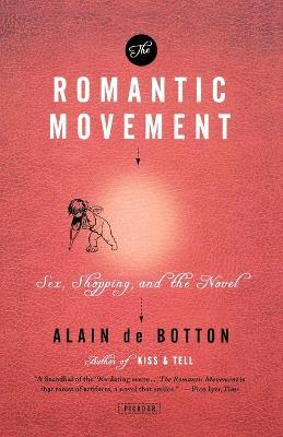 The Romantic Movement : Sex, Shopping, and the Novel
