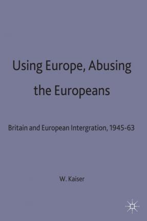 Using Europe, Abusing the Europeans