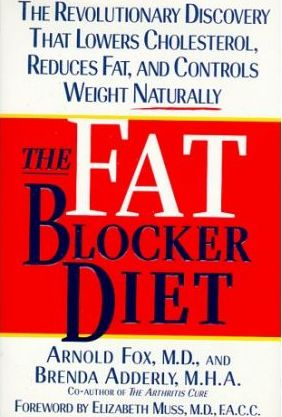The Fat Blocker Diet : The Revolutionary Discovery That Removes Fat Naturally – Arnold Fox