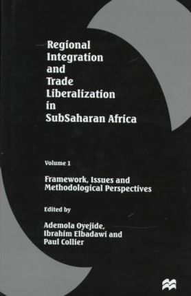 Regional Integration and Trade Liberalization in Sub-Saharan Africa