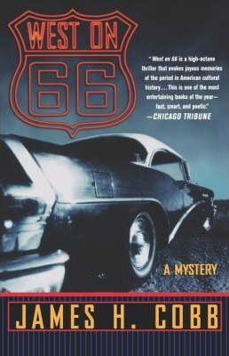 West on 66  A Mystery