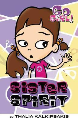Go Girl! #3: Sister Spirit