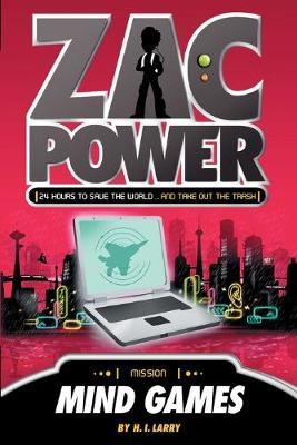 Zac Power #3: Mind Games : 24 Hours to Save the World ... and Put Out the Rubbish