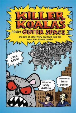 Killer Koalas from Outer Space